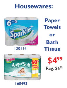 Paper Towels or Bath Tissue $4.99. Regularly 6.99.