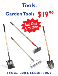 Garden Tools $19.99. Buy One Get One.