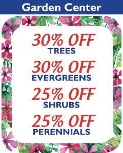 30% Off Trees, 30% Off Evergreens, 25% Off Shrubs, 25% Off Perennials.