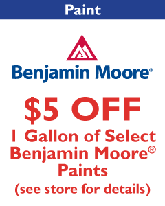 $5 OFF 1 Gallon of Select Benjamin Moore Paints. See store for details.