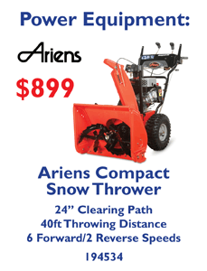 "Ariens Compact Snow Thrower $899. 24"" Clearing Path. 40ft Throwing Distance. 6 Forward/2 Reverse Speeds. 194534."