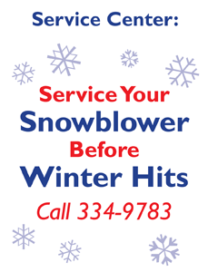Service Your Snowblower Before Winter Hits. Call 334-9783.