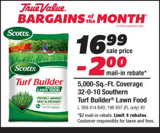 Scotts Turf Builder. 5,000 Sq. Ft. Coverage. $16.99 minus $2.00 mail-in rebate.