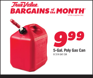 5 Gal. Poly Gas Can $9.99