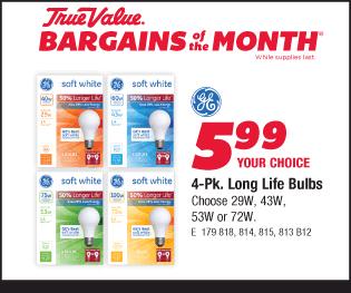 4-Pk. Long Life Bulbs. Choose 29W, 43W, 53W or 72W. Your Choice $5.99.