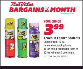 Touch'n Foam® Sealants. Your Choice - $3.99