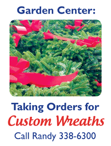 Taking Orders for Custom Wreaths. Call Randy 338-6300.