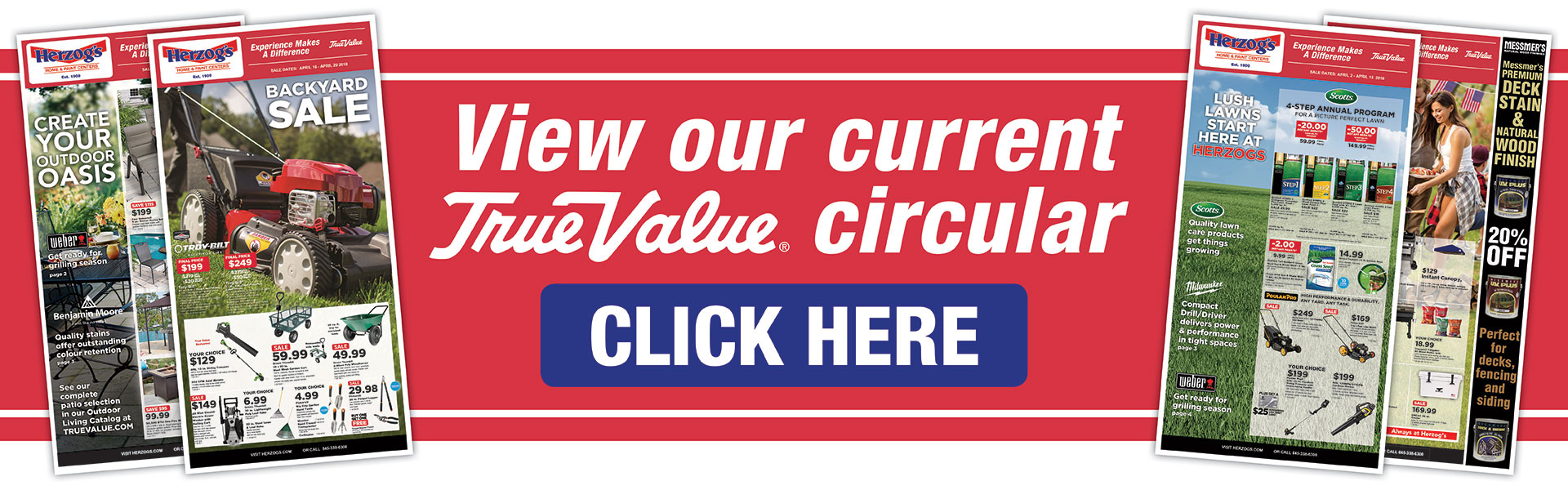 View our current True Value circular. Click here.